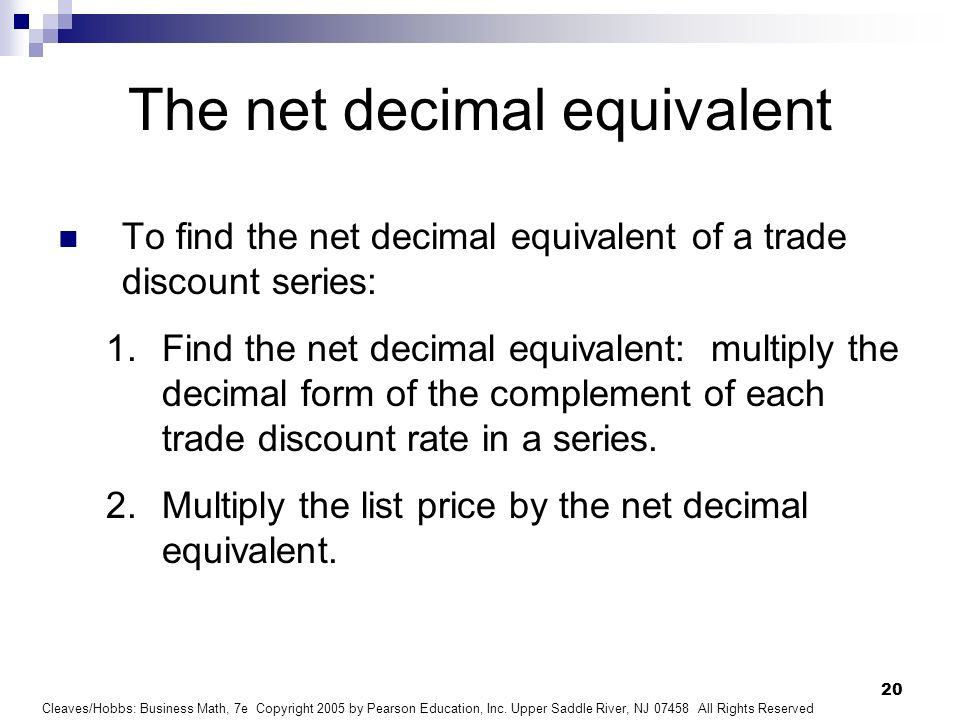 The net decimal equivalent