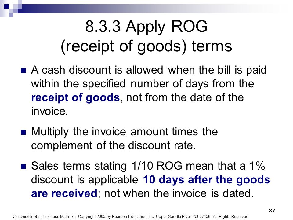 8.3.3 Apply ROG (receipt of goods) terms