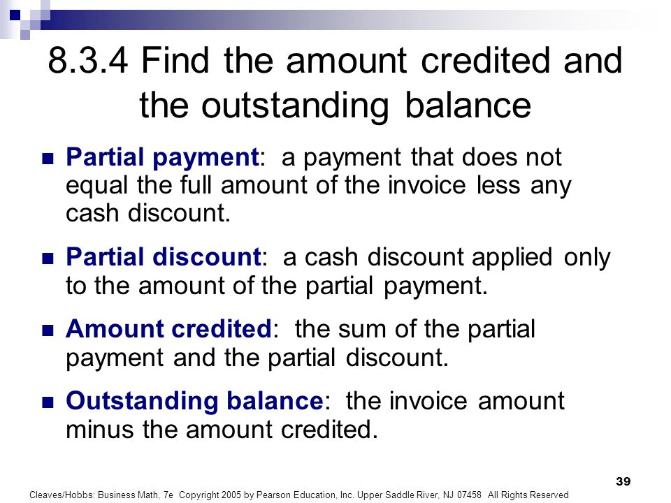 8.3.4 Find the amount credited and the outstanding balance