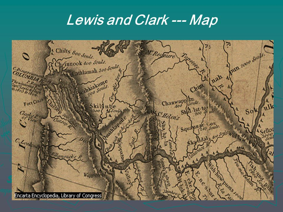 Lewis and Clark --- Map