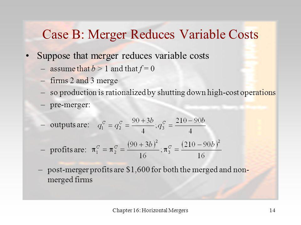 Case B: Merger Reduces Variable Costs