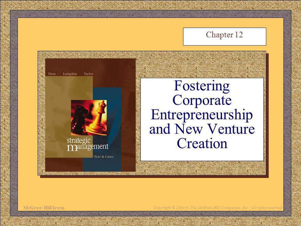 Fostering Corporate Entrepreneurship and New Venture Creation