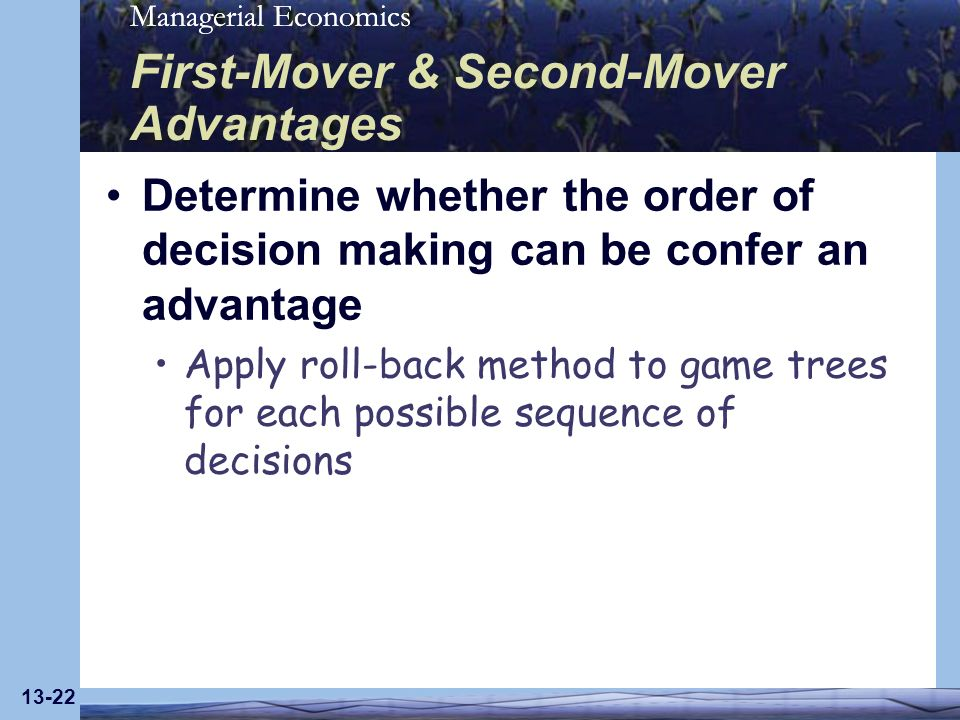 First-Mover & Second-Mover Advantages