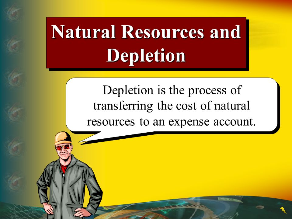 Natural Resources and Depletion