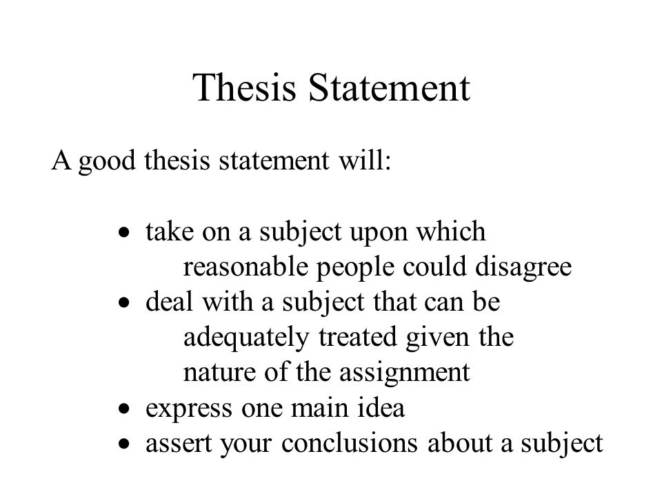 what does a good thesis statement consist of