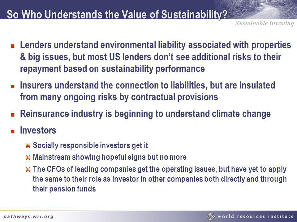 So Who Understands the Value of Sustainability