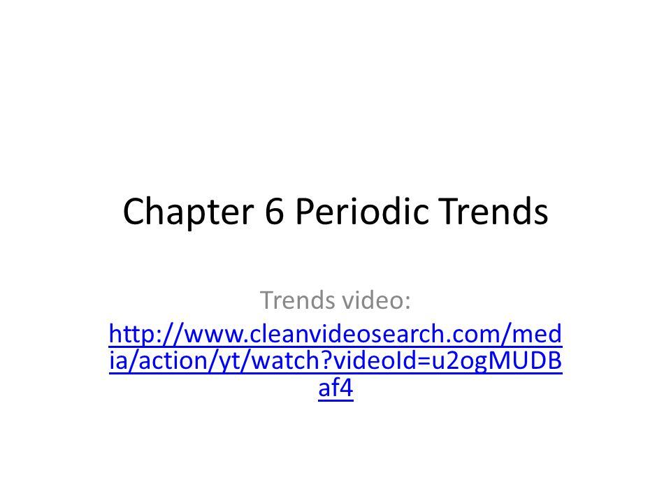 Chapter 6 Periodic Trends