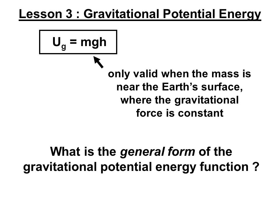 Lesson 3 : Gravitational Potential Energy