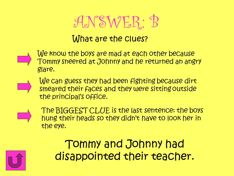 Tommy and Johnny had disappointed their teacher.