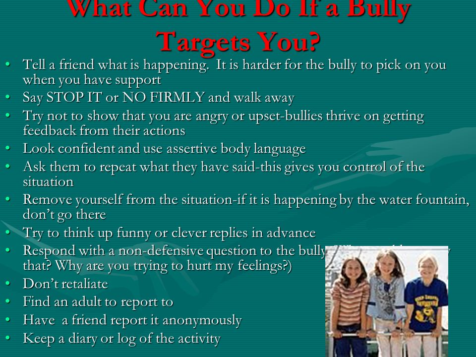 What Can You Do If a Bully Targets You
