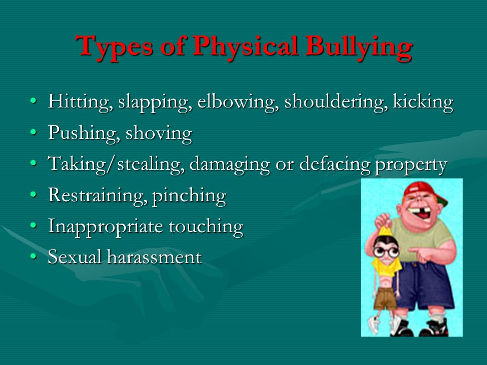 Types of Physical Bullying