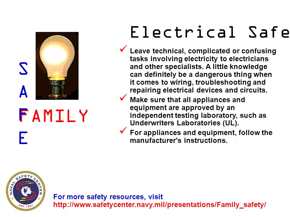 S A F E FAMILY Electrical Safety Keeping your home hazard-free ...