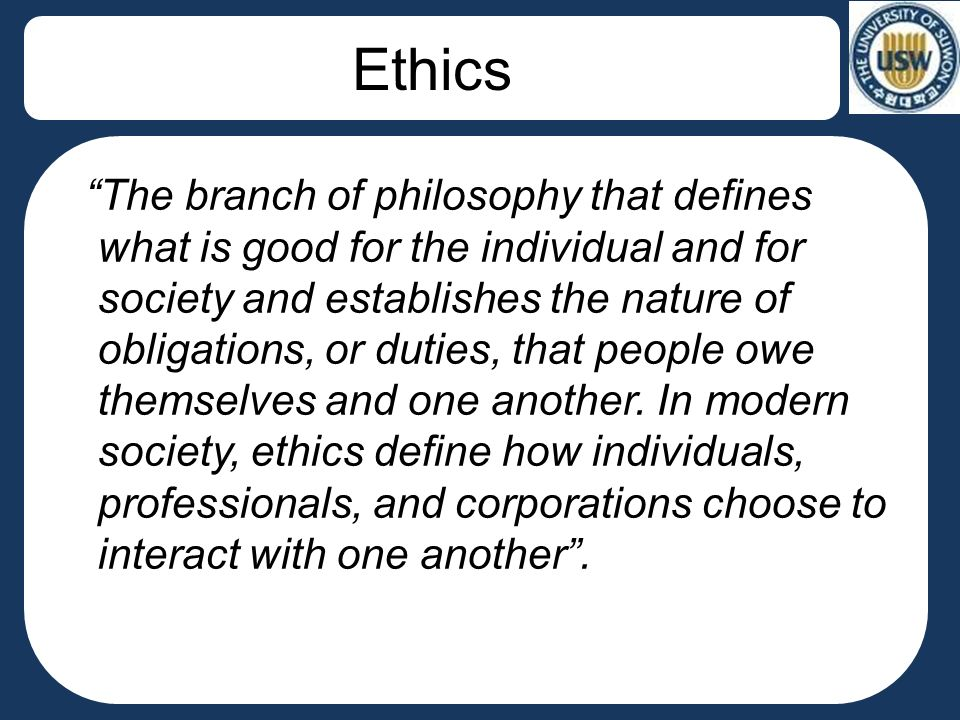 the code that defines an individual and a society In the first section, we gave a brief definition of what is meant by professional ethics in this section, we will briefly present some concepts and suggest some.