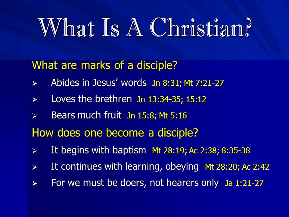 What are marks of a disciple