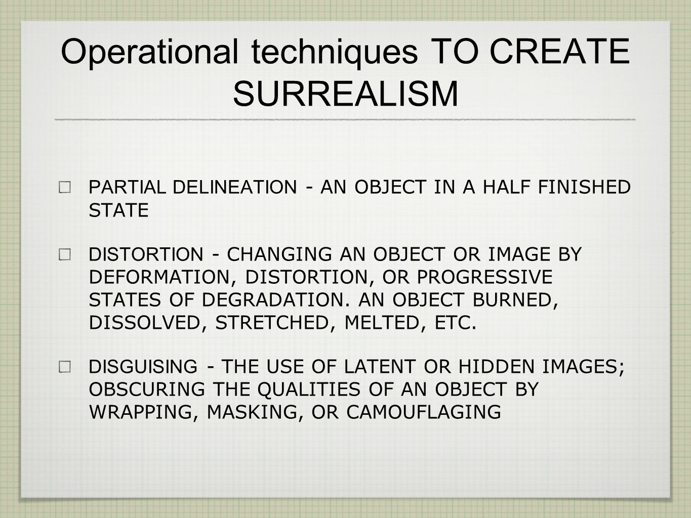 Operational techniques TO CREATE SURREALISM