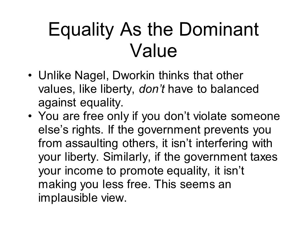 Equality As the Dominant Value