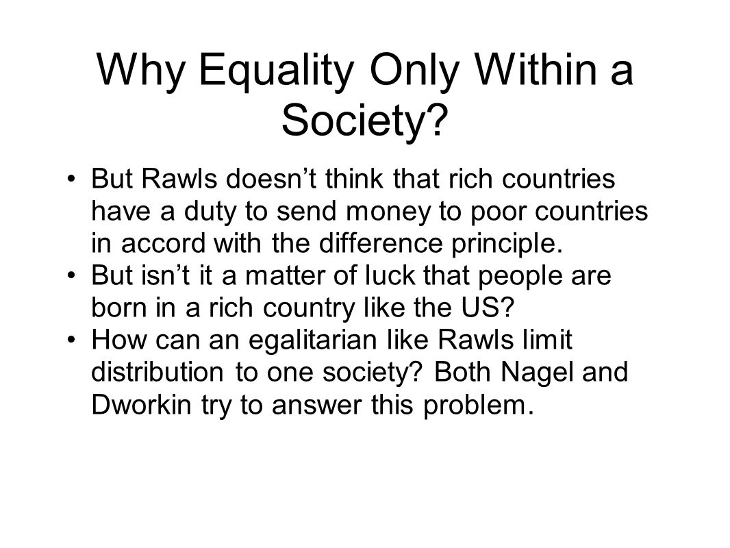 Why Equality Only Within a Society