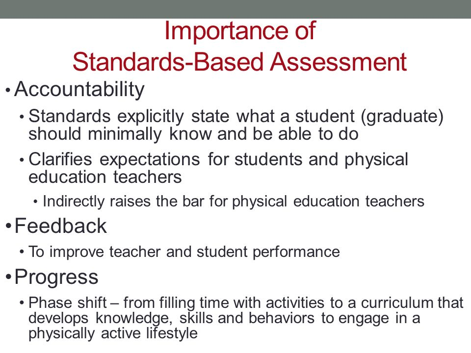 Importance of Standards-Based Assessment
