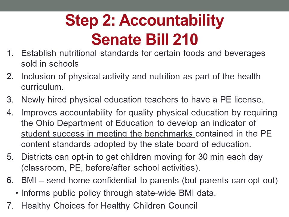 Step 2: Accountability Senate Bill 210