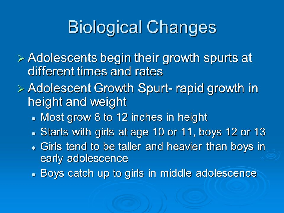 adolescent changes Adolescence is a time for growth spurts and puberty changes an adolescent may grow several inches in several months followed by a period of very slow growth, then have another growth spurt changes with puberty (sexual maturation) may occur gradually or several signs may become visible at the same time.
