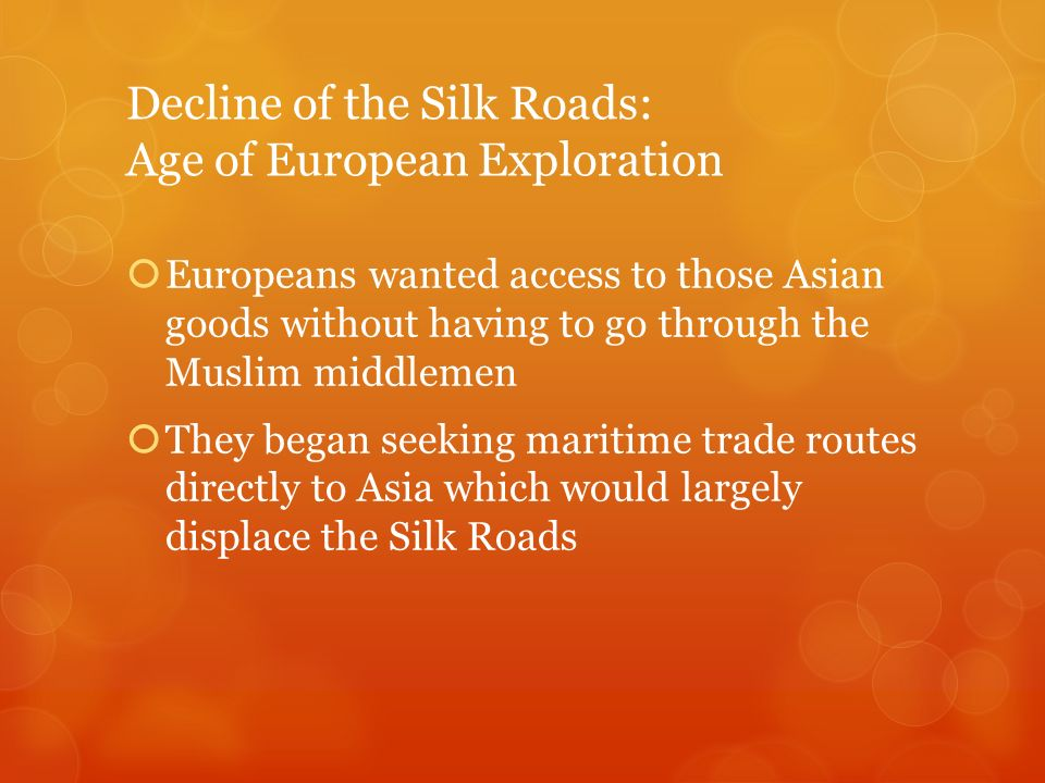 Decline of the Silk Roads: Age of European Exploration