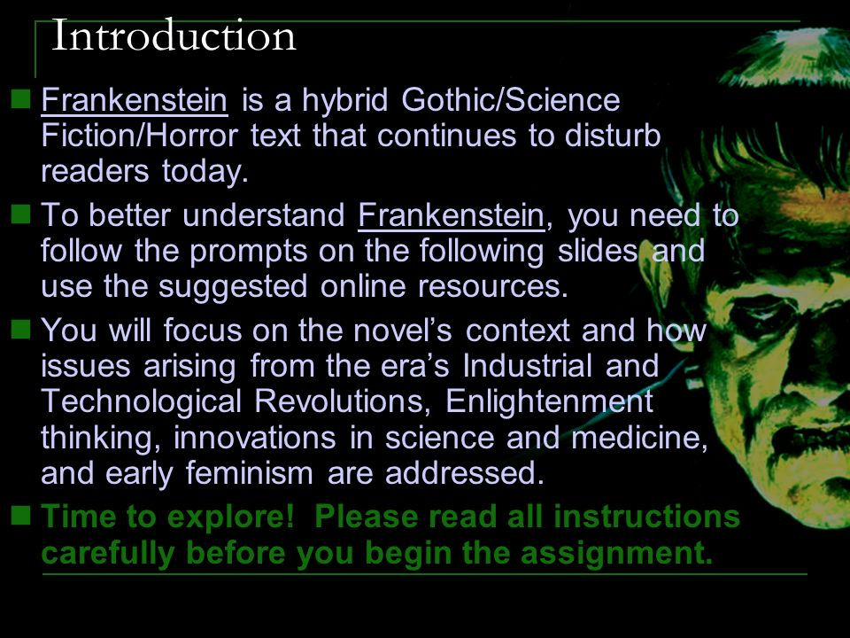feminism in frankenstein I teach frankenstein in a course that's called our monsters, ourselves and one of the perspectives that informs my teaching is feminism, which for some students is surprising.