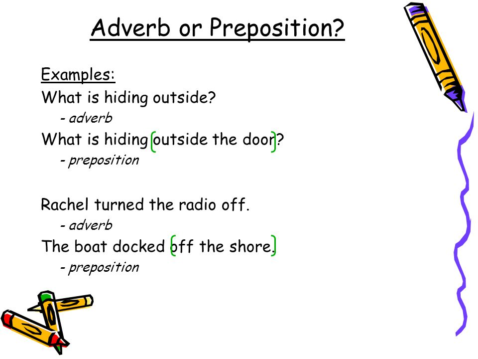 Adverb Or Preposition Examples What Is Hiding Outside
