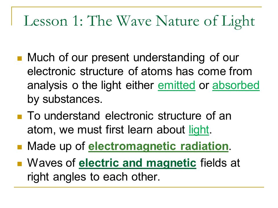 Lesson 1: The Wave Nature of Light