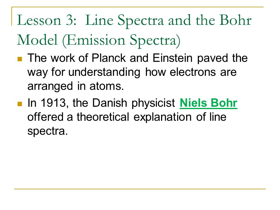 Lesson 3: Line Spectra and the Bohr Model (Emission Spectra)