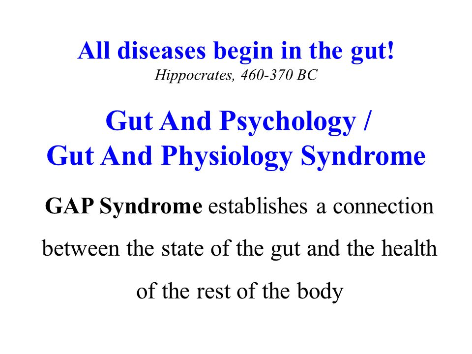 All diseases begin in the gut