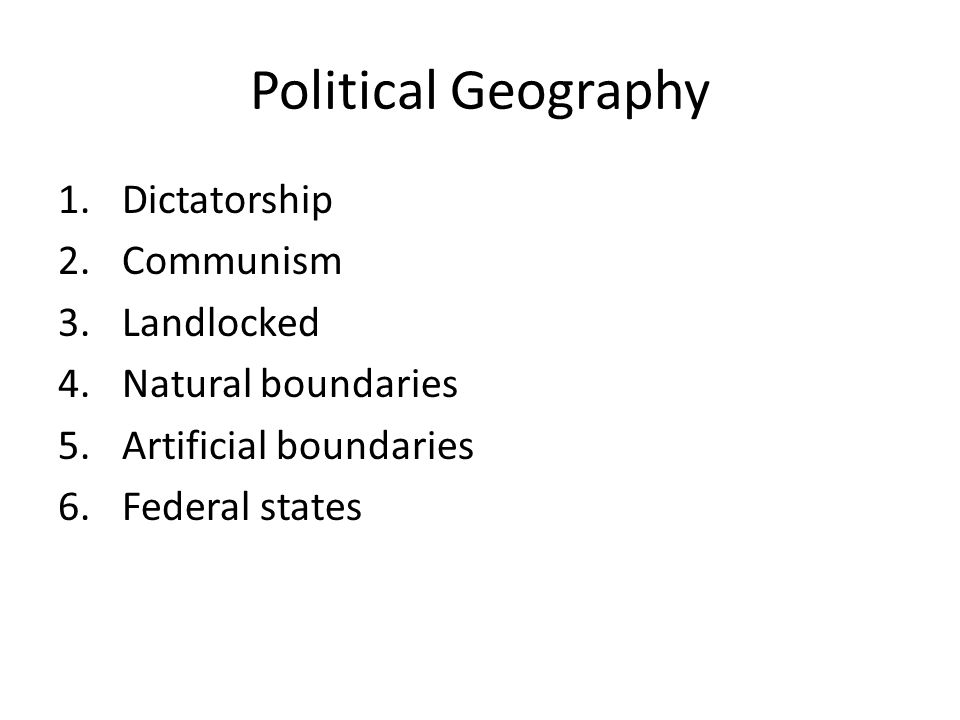 Political Geography Dictatorship Communism Landlocked