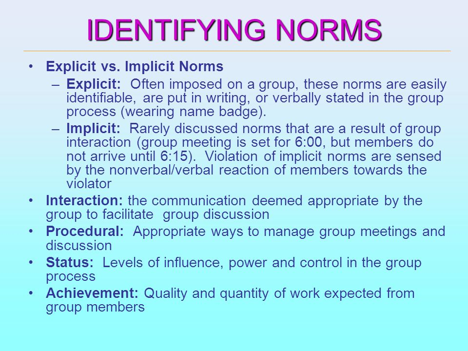 IDENTIFYING NORMS Explicit vs. Implicit Norms