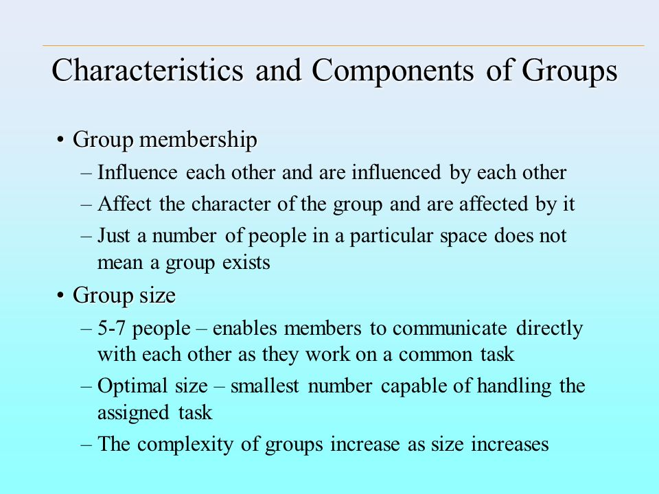 Characteristics and Components of Groups
