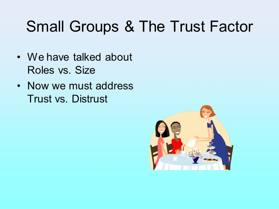 Small Groups & The Trust Factor