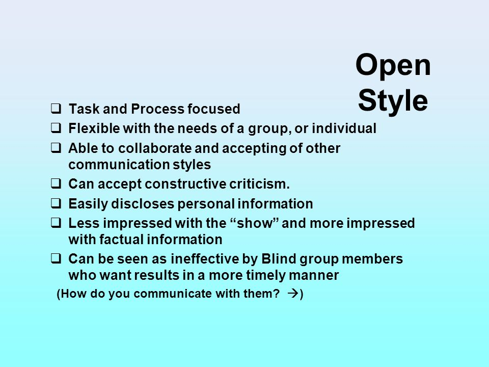 Open Style Task and Process focused