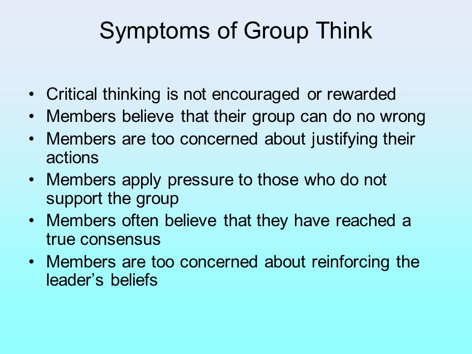 Symptoms of Group Think