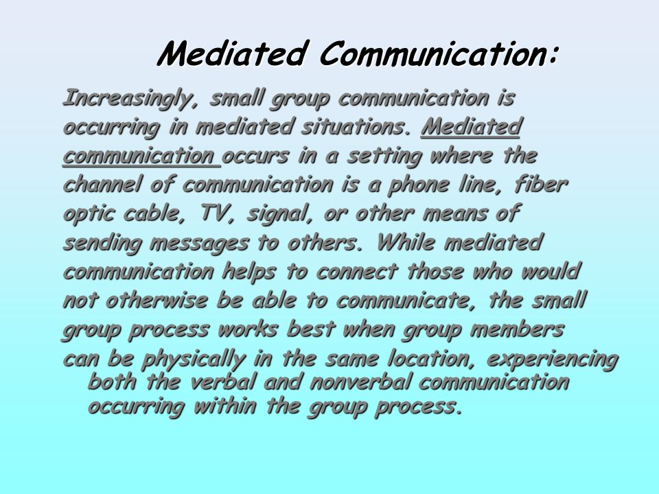 Mediated Communication:
