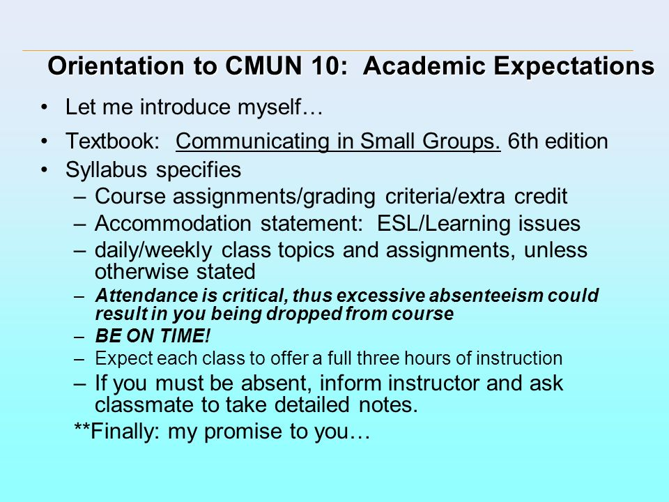 Orientation to CMUN 10: Academic Expectations