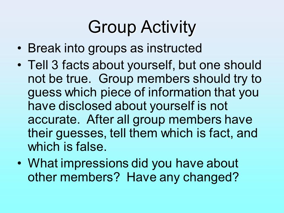 Group Activity Break into groups as instructed