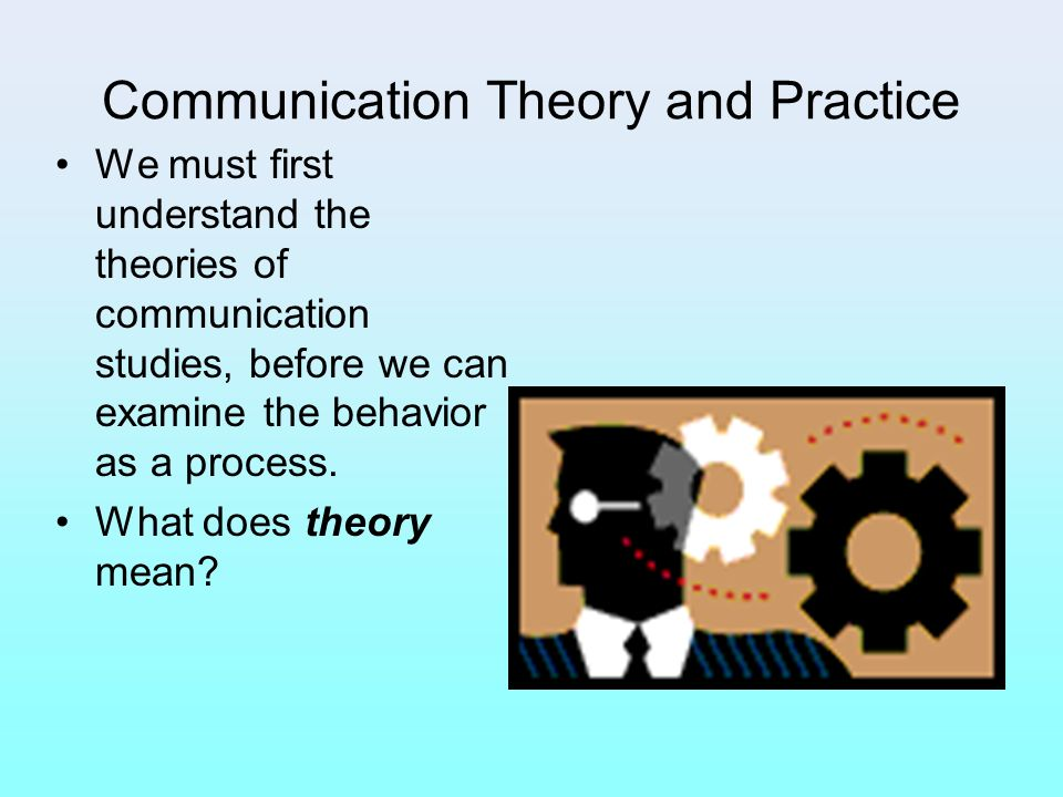 Communication Theory and Practice