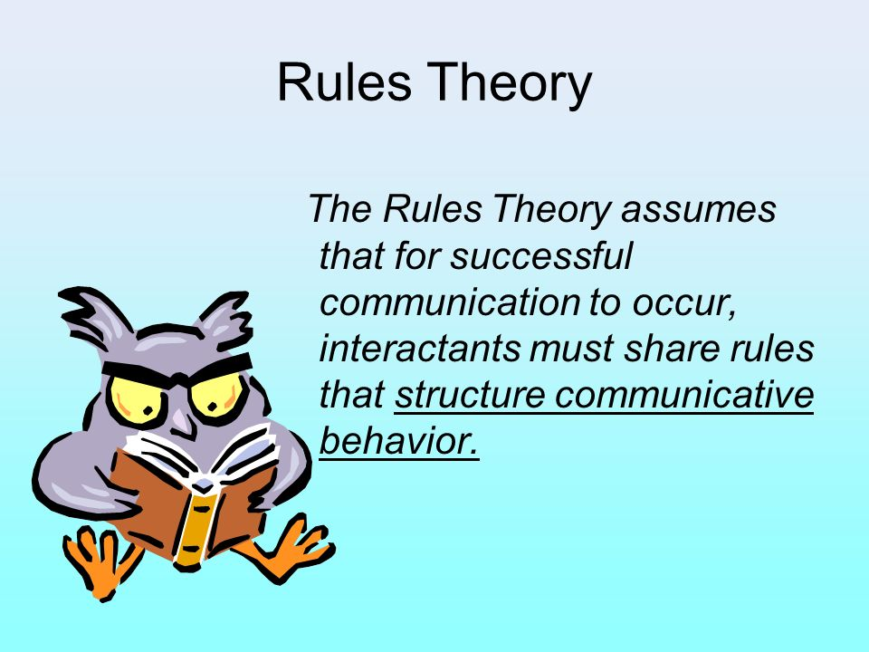 Rules Theory