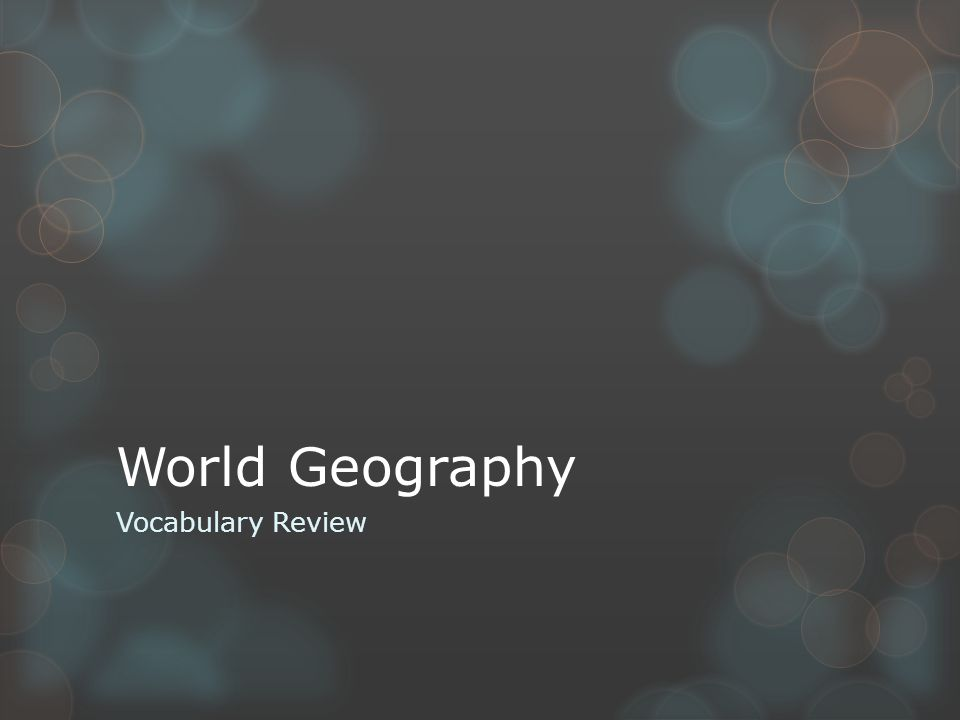 World Geography Vocabulary Review