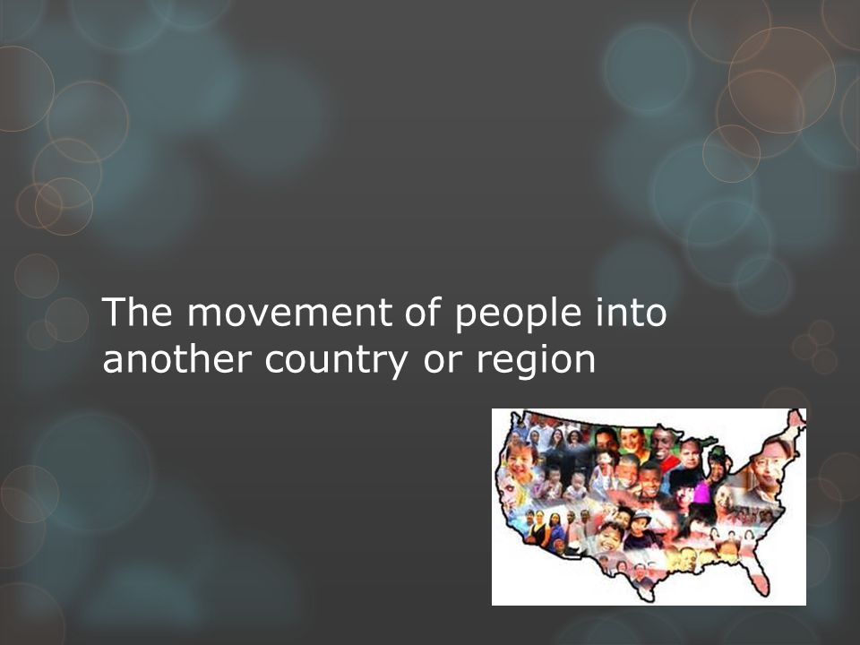 The movement of people into another country or region