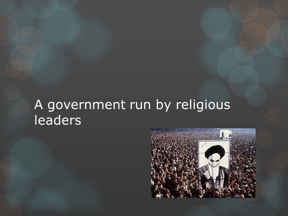 A government run by religious leaders