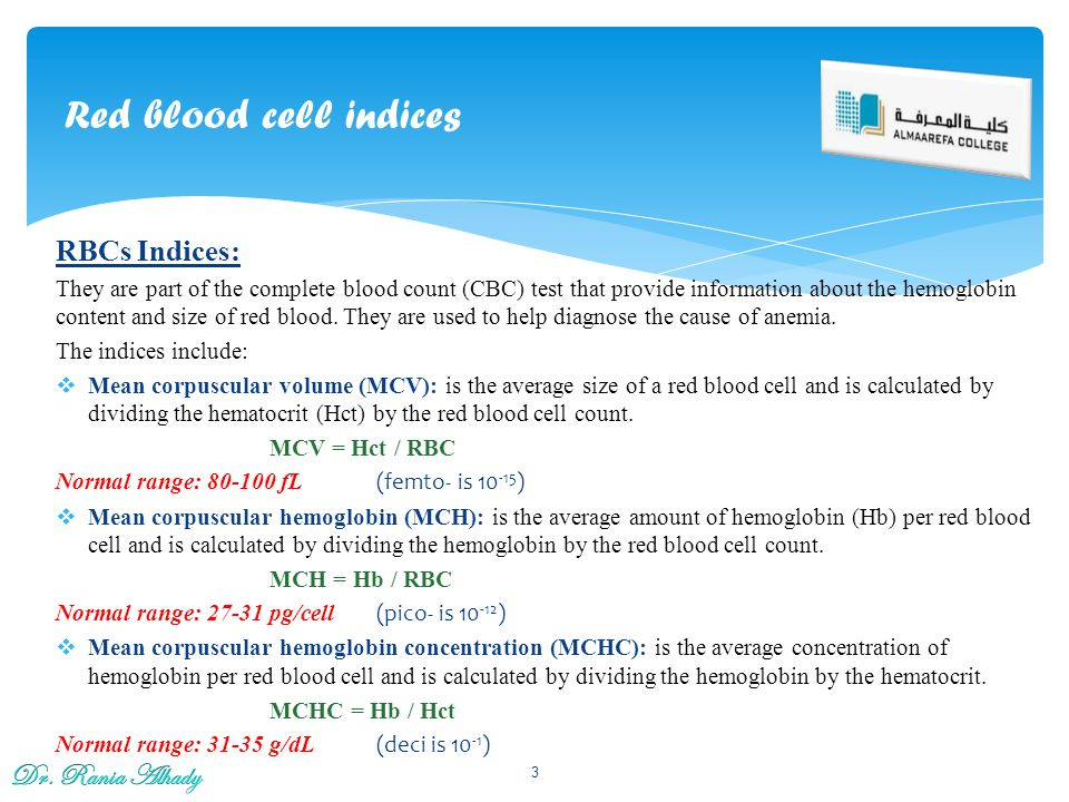 Red blood cell indices RBCs Indices: Dr. Rania Alhady