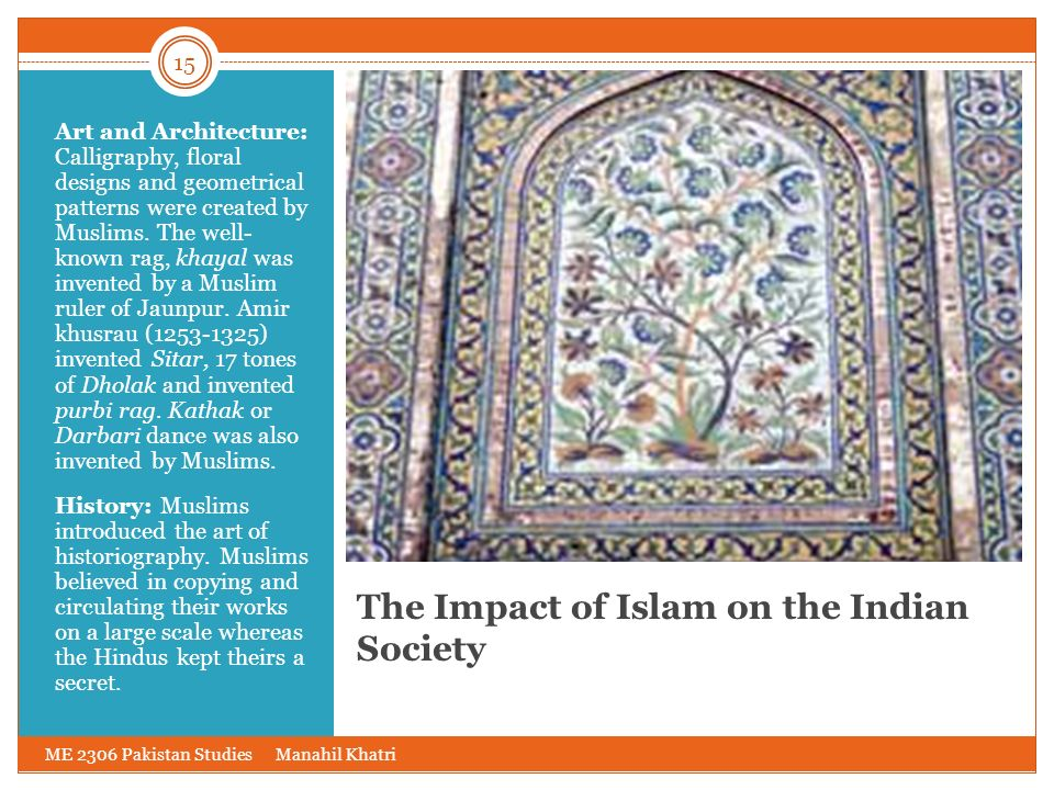 The Impact of Islam on the Indian Society
