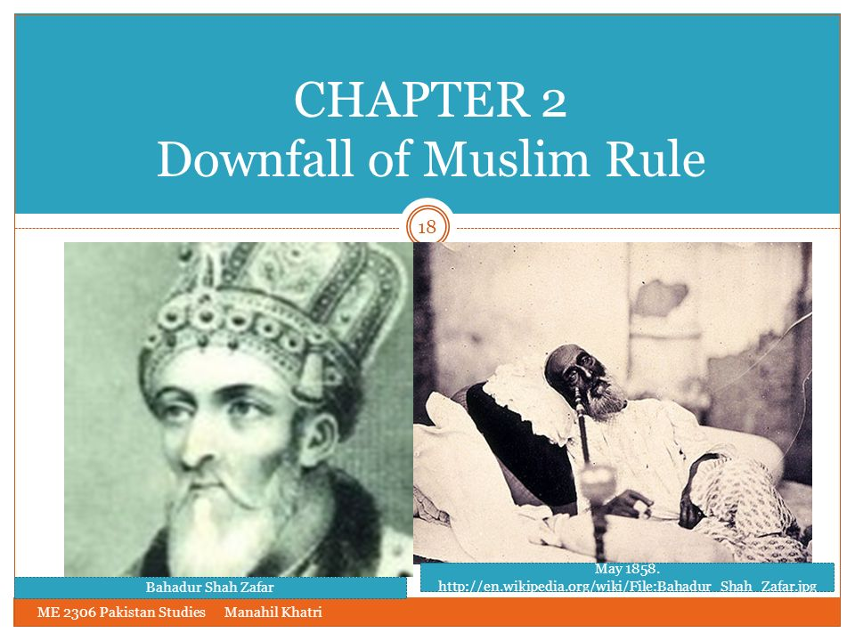 CHAPTER 2 Downfall of Muslim Rule