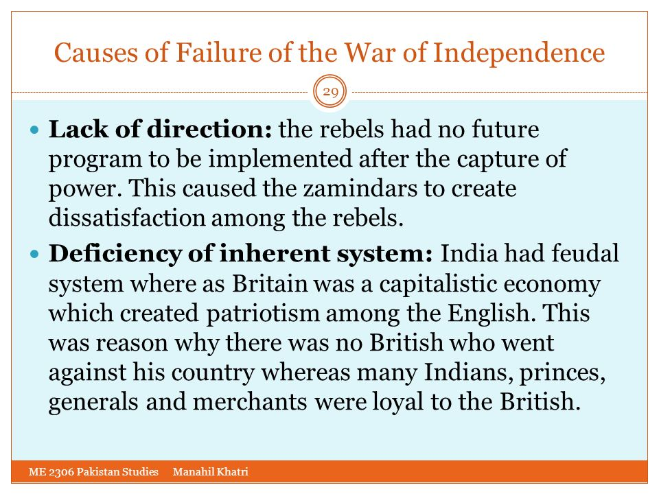 Causes of Failure of the War of Independence