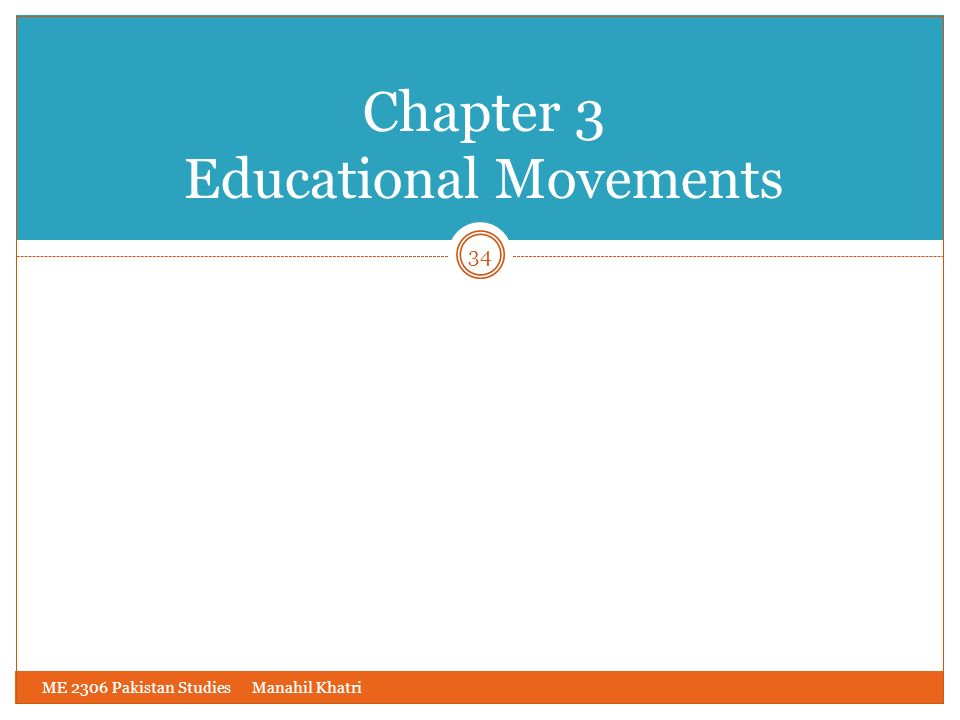 Chapter 3 Educational Movements