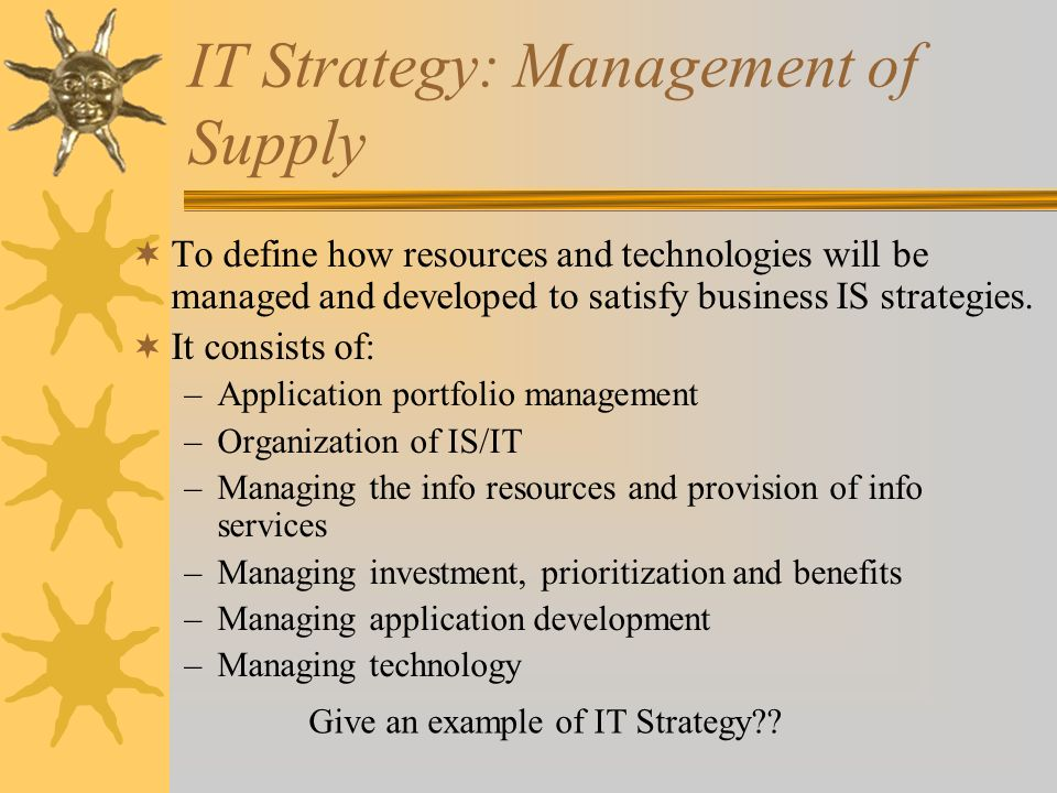 IT Strategy: Management of Supply